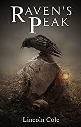 Raven's Peak (World on Fire Book 1)