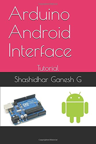 Read Online Arduino Android Interface: Tutorial pdf epub