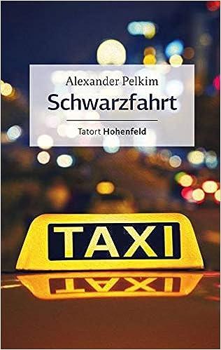 Schwarzfahrt: Tatort: Hohenfeld