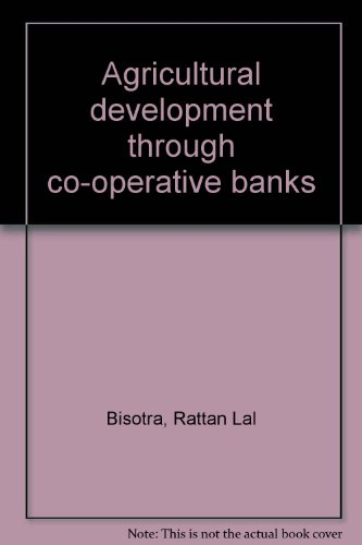 Agricultural development through co-operative banks (Bank Rattan)