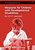 Measures for Children with Developmental Disability, , 1908316454