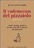 Il Vademecum del Pizzaiolo