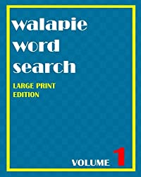 Walapie Word Search Volume 1 (Large Print Edition)