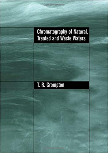 Descargar Libros Gratis En Chromatography Of Natural, Treated And Waste Waters Formato PDF