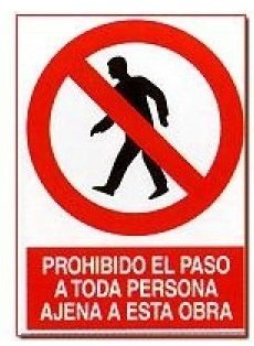 Cartel PVC 40x30 Prohibido el paso a toda persona ajena a ...