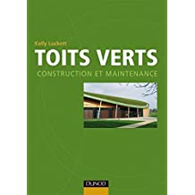 Toits verts : Construction et maintenance (Hors Collection) (French Edition)