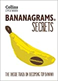 BANANAGRAMS® Secrets: Insider Secrets to Help You Become Top Banana! (Collins Little Books)