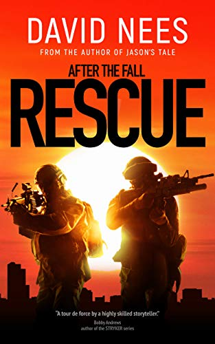 Rescue: Book 3 in the After the Fall series by [Nees, David]