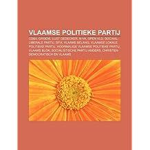 Vlaamse Politieke Partij: CD&V, Groen!, Lijst Dedecker, N-Va, Open VLD, Sociaal-Liberale Partij, Sp.A, Vlaams Belang