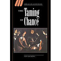 The Taming of Chance (Ideas in Context Book 17)