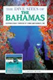 Front cover for the book The Dive Sites of the Bahamas by Lawson Wood