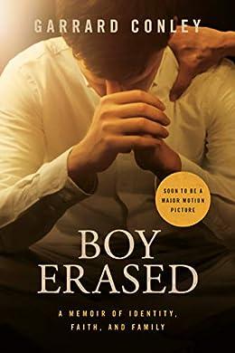 Boy Erased by Garrad Conley