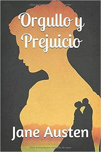 Amazon.com: Orgullo y Prejuicio (Spanish Edition) (Anotado ...