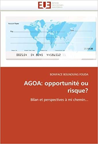Book AGOA: opportunit???? ou risque?: Bilan et perspectives ???? mi chemin... (French Edition) by BONIFACE BOUNOUNG FOUDA (2010-12-29)