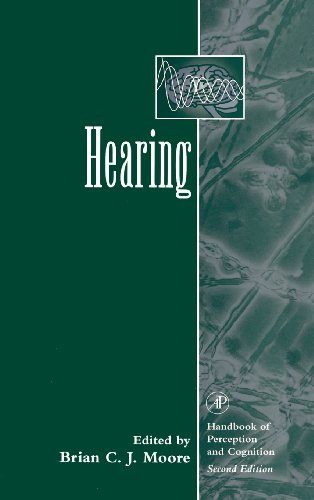 Hearing (Handbook  of Perception and Cognition, Second Edition) by Academic Press