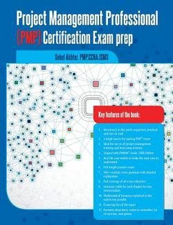 Sohel Akhter: Project Management Professional (Pmp) Certification Exam Prep (Paperback); 2013 Edition