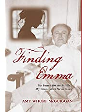 Finding Emma: My Search for the Family My Grandfather Never Knew