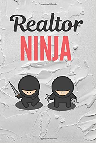 Realtor Ninja: Realtor Journal, Blank lined Notebook Real ...