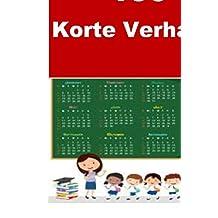100 Korte Verhalen: Interesting short stories for children(Dutch Edition)