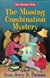 The Missing Combination Mystery (The Shoebox Kids, 4)