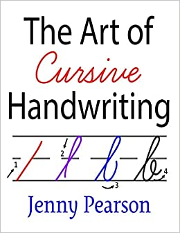 The Art of Cursive Handwriting: A Self-Teaching Workbook ...