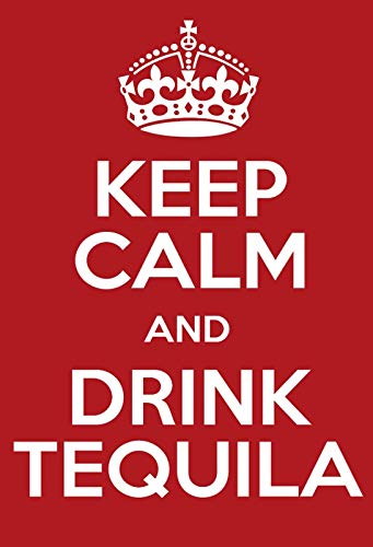 Cartel de Chapa genérica 20 x 30 cm Keep Calm Drink Tequila ...