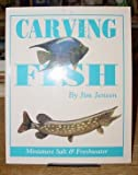 Carving Fish, Jim Jensen, 1565230531