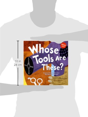 Whose Tools Are These?: A Look at Tools Workers Use - Big, Sharp ...