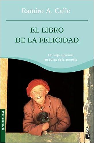 El libro de la felicidad: 1 (Prácticos): Amazon.es: Ramiro A ...