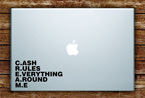 Cash Rules Everything Around Me CREAM Laptop Apple Macbook Quote Wall Decal Sticker Art Vinyl Quote Rap Hip Hop Music Lyrics Wu Tang Clan (Hop Hip Sticker)
