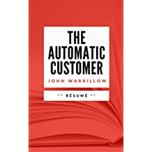 THE AUTOMATIC CUSTOMER: Résumé en Français (French Edition)