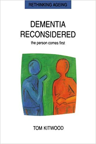 Dementia Reconsidered: The Person Comes First por Tom Kitwood epub