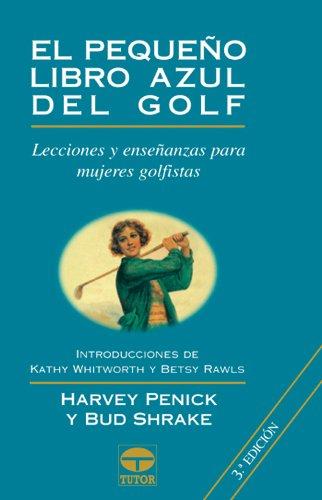 Descargar Libro El Pequeño Libro Azul De Golf Harvey Penick