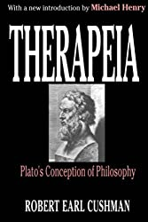 Therapeia: Plato's Conception of Philosophy (Library of Conservative Thought)