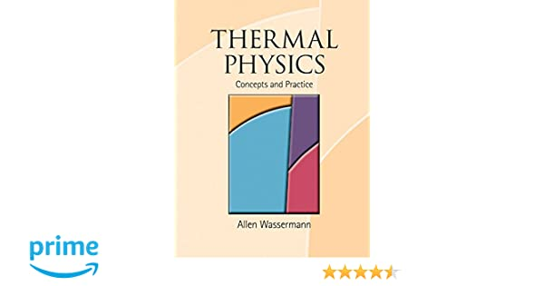 Thermal physics concepts and practice professor allen l thermal physics concepts and practice professor allen l wasserman 9781107006492 amazon books fandeluxe Images
