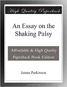 an essay on the shaking palsy traduzione