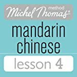 Michel Thomas Beginner Mandarin Chinese Lesson 4 | Harold Goodman