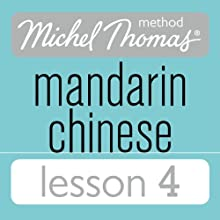 Michel Thomas Beginner Mandarin Chinese Lesson 4 Audiobook by Harold Goodman Narrated by Harold Goodman