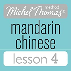 Michel Thomas Beginner Mandarin Chinese Lesson 4