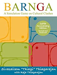 Barnga 25th Anniversary Edition: A Simulation Game on Cultural Clashes