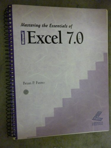Mastering the essentials of Microsoft Excel 7.0