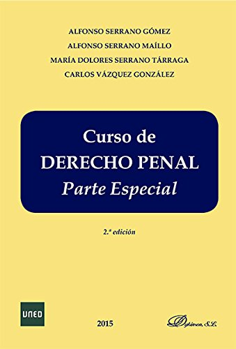 Descargar Libro Curso De Derecho Penal Español. Parte Especial Alfonso Serrano Gómez