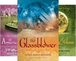 The Glassblower Trilogy Set The Glassblower, The American