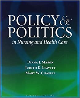 Policy and Politics in Nursing and Health Care by Diana J. Mason (2002-07-15)