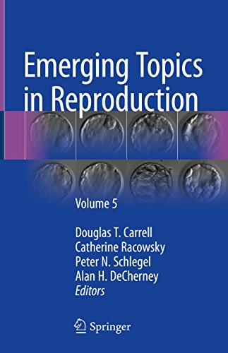 Emerging Topics in Reproduction: Volume 5