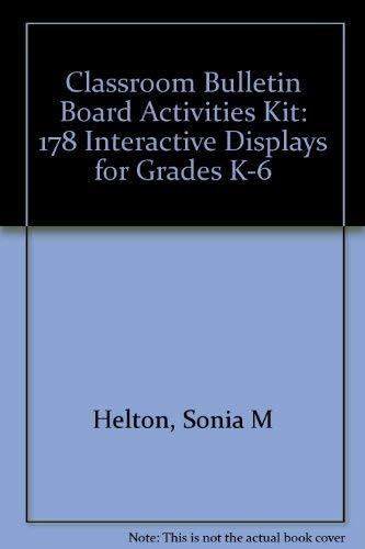 Classroom Bulletin Board Activities Kit: 178 Interactive Displays for Grades K-6