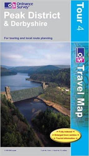 Book Peak District and Derbyshire (Tour 4) 1:100K (OS Travel Map - Tour Map)