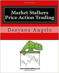 Market Stalkers: Price Action Trading: Amazon.es: Deeyana ...