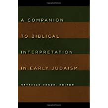 A Companion To Biblical Interpretation In Early Judaism