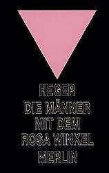 Die Männer mit dem rosa Winkel.